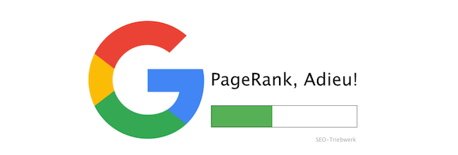 Google PageRank ist Vergangenheit